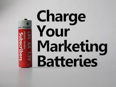 Charge Your Marketing Batteries