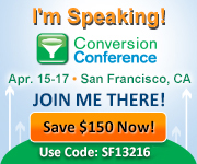 Conversion Conference West 2013 Use promo code SF13216 to get $150 off conference registration.